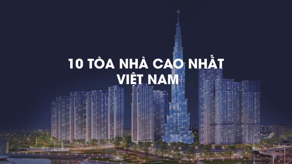 thứ hạng 10 tòa nhà cao nhất Việt Nam