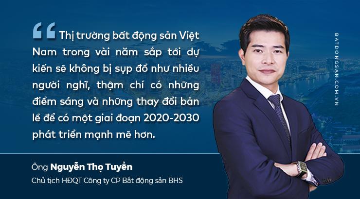 Nguyễn Thọ Tuyển, Chủ tịch HĐQT Công ty CP Bất động sản BHS và câu nhận định về thị trường bất động sản