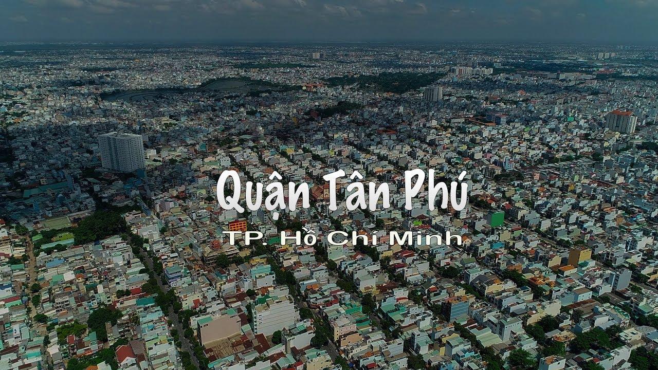 Toàn cảnh Quận Tân Phú