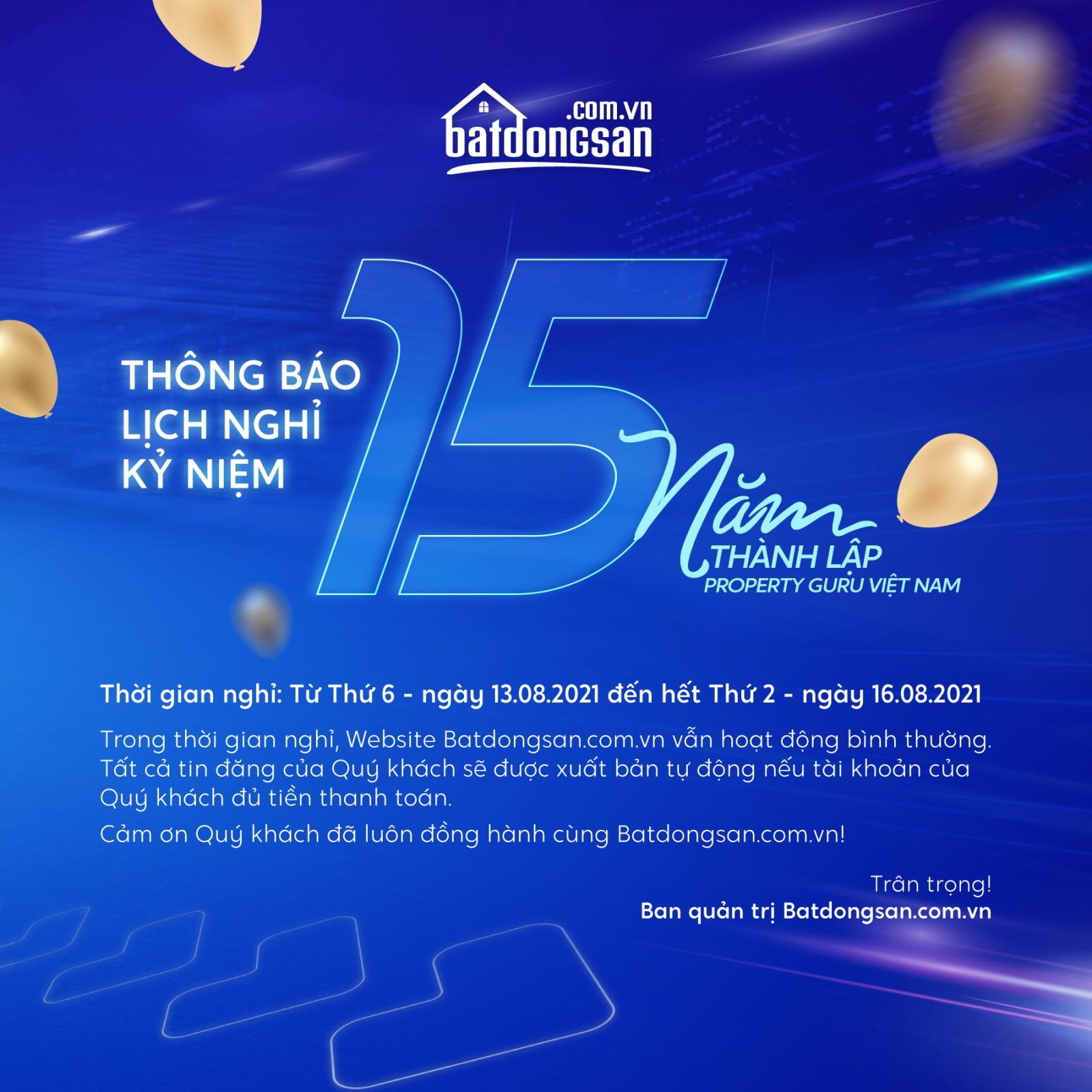 Thông báo nghỉ kỷ niệm 15 năm thành lập Batdongsan.com.vn