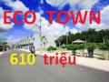 Chỉ 610 triệu, CK 2% - Eco Town Long Thành, công bố bảng giá chủ đầu tư, PKD 0941 56 55 56