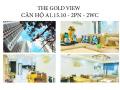 Bán gắp căn hộ A1.15.10 The Gold View - 3,7 tỷ - 80m2-2PN-2WC full Nội thất