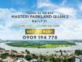 F1 nhận Booking chắc suất giai đoạn 1 phân khúc hạng sang Masteri MT Xa Lộ Hà Nội 0909194778 Duy