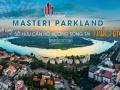 Masteri Parkland nhận suất booking mở bán cuối cùng quý IV/2019. LH - 0944.55.28.55