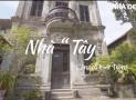 Ngôi nhà Pháp 120 năm tuổi trong làng cổ Bát Tràng