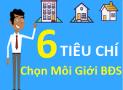 [Infographic] 6 tiêu chí lựa chọn môi giới bất động sản hiệu quả