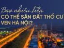 Bao nhiêu tiền có thể săn đất thổ cư ven Hà Nội?