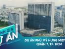 Đánh giá dự án MidTown: Khu phức hợp quy mô nhất 5 năm qua của Phú Mỹ Hưng