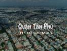 Giới thiệu tổng quan về quận Tân Phú Thành phố Hồ Chí Minh