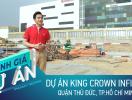 Đánh giá dự án King Crown Infinity: Có gì trong căn hộ cao cấp tại trung tâm TP. Thủ Đức?
