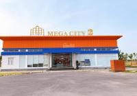 Chuyên bán tất cả các vị trí đẹp dự án Mega City 2, Nhơn Trạch, giá tốt cho khách hàng. 0907839986