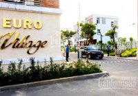 Bán nhà phố khu dân cư Euro Village 9.3 tỷ - Toàn Huy Hoàng: 0945227879