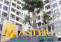 Cho thuê nhiều căn hộ Masteri An Phú, giá tốt nhất thị trường