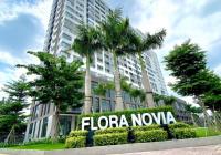 Tôi chính chủ cần bán căn Flora Novia, giá 2.270 tỷ, 2PN + 2WC, DT 60m2. LH: 0904576589