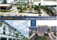 Dự án Crown Villas Thái Nguyên. LH 0988 367 439