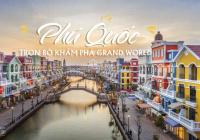 Chính chủ bán cắt lỗ 3 tỷ nhà phố Grand World, mặt sông Venice, sát trung tâm dự án, giá vốn 6 tỷ