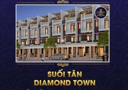 Suối Tân Diamond Town