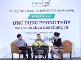 Expert Talk 7 – nhiều kiến thức phong thủy thực tiễn cho nhà môi giới