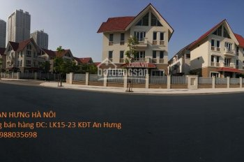 Phân phối liền kề, biệt thự KĐT An Hưng, shophouse, Lê Văn Lương kéo dài. LH:0987680099