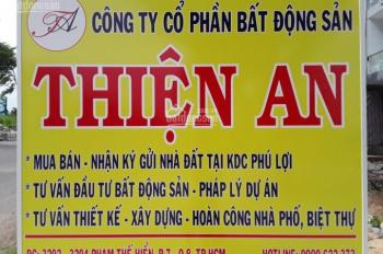 Chuyên mua bán, nhận ký gửi nhà đất KDC Phú Lợi, bất động sản Thiện An 0909622373