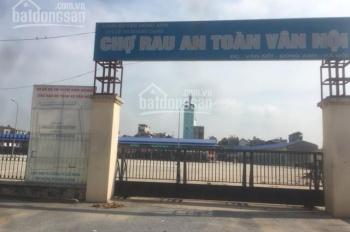 Bán 115m2 đất kinh doanh thương mại cổng chợ đầu mối Vân Trì. Cách đường Võ Nguyên Giáp 200m