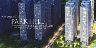 Tổng hợp các căn hộ cần bán tại Park Hill - Times City - liên hệ xem nhà trực tiếp 0962.432.084