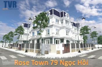 Dự án Rose Town - 79 Ngọc Hồi hot nhất phía Nam Hà Nội, LH 0945.125.215