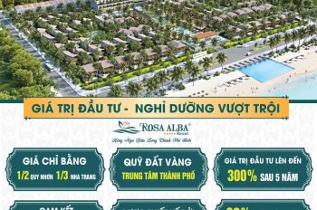 Rosa Alba Resort biệt thự 100% view biển, cam kết lợi nhuận 9%/năm, giá trị tăng 200% sau 2 năm