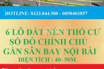 Đất nền thổ cư - Sổ đỏ chính chủ gần sân bay Nội Bài, giá chỉ từ 390tr - Diện tích 45m2