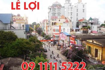 Chính chủ bán 3 nhà mặt đường Lê Lợi, 60m2, 170m2 và 105m2. LH 09.1111.5222