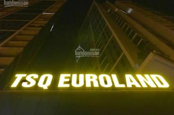 Ban quản lý tòa nhà TSQ - Euroland cho thuê gấp CHCC giá rẻ trong tháng 6. (LH: 0979 810 898)