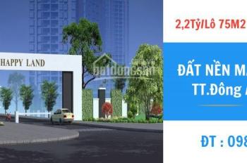 Bán đất nền dự án tại Happy Land 1-5 Đông Anh - Mua giá gốc và ký HĐMB trực tiếp với cđt ko chênh