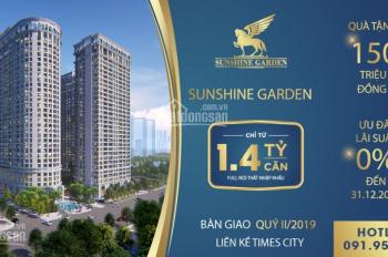 Chung cư Sunshine Garden Chiết khấu 6%+2%, quà tặng 150 triệu, vay LS 0%. L/H CĐT nhận ưu đãi khủng