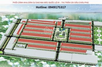 Bán đất nền thổ cư khu đô thị cao cấp Sao Mai TT Cái Dầu giá ưu đãi - LH: 0949175317