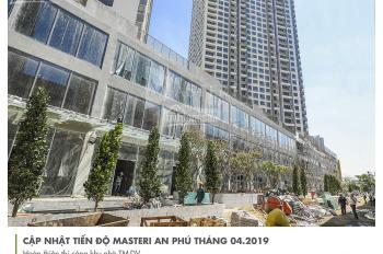 Chuyên quản lý shophouse Masteri An Phú, cam kết tư vấn chính xác, nhiệt tình. LH 0936060696