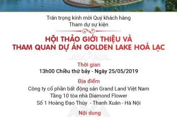 10 suất ngoại giao đẹp nhất dự án Golden Lake Hòa Lạc, ngay mặt hồ, giá chỉ 600tr. LH 0969.579.686