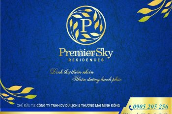 Nhận đặt chỗ căn hộ cao cấp dự án Premier Sky Residences, đường biển Võ Nguyên Giáp, TP. Đà Nẵng