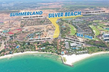 Đất nền Silver Beach Phan Thiết - sổ đỏ - giáp biển - ngay Sealink - 13,5 tr/m2. LH 0933430505