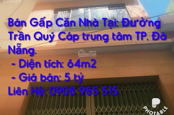 Bán Gấp 1 căn duy nhất Nhà Kiệt đường Trần Quý Cáp siêu trung tâm Đà Nẵng 5 tỉ 64m2.