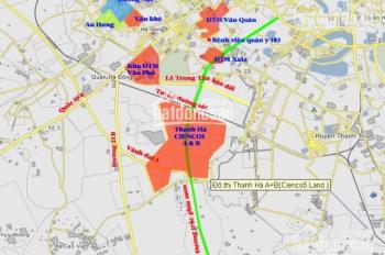 Bán nhanh lô đất liền kề dự án Thanh Hà Cienco 5 Kiến Hưng Hà Đông Hà Nội