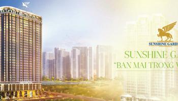Căn hộ cao cấp 3PN, view sông Hồng+Ao Mơ dự án Sunshine Garden, ký hợp đồng trực tiếp chủ đầu Tư