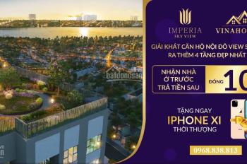 Hot sở hữu iPhone Xi trị giá 44tr khi mua căn hộ cao cấp tại Imperia Sky Garden. Nhận CK 3.5% GTCH