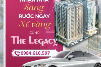 Chung cư The Legacy - Giá chỉ từ 32 tr/m2 - Quà 130 triệu - TT nhanh CK 3%. 0984616597 - 0961629883
