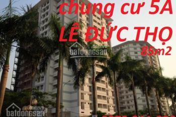 Chính chủ bán căn hộ 5A Lê Đức Thọ, 85m2 và các căn hộ từ 1,3 - 2 tỷ khu mỹ đình