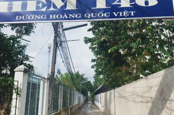 Nền hẻm 146 đường Hoàng Quốc Việt, xin liên hệ: 0909 138183 Đức