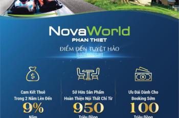 chưa từng có khi mua novaworld phan thiết nhận ngay ck 137tr +9% và cam kết 18%/2 năm.lh:093331223