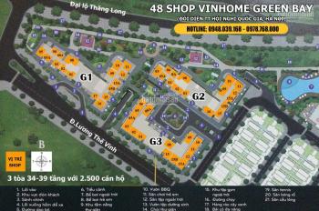BQL update những căn shop chân đế, vị trí đẹp cho thuê tại Vinhomes Green Bay ngày 12/12