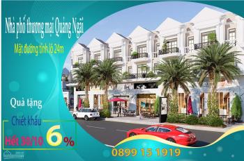 Duy nhất chiết khấu 6% cho khách trong tháng 10 mua nhà phố thương mại mặt tỉnh lộ 24m Quảng Ngãi