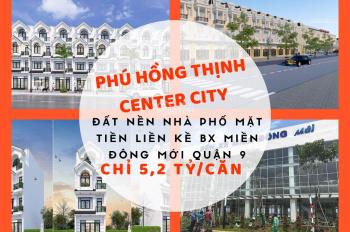 Mở bán dự án Hồng Thịnh Center City gần mặt tiền bến xe Miền Đông mới Q. 9, giá 2,1 tỷ. 0898506345