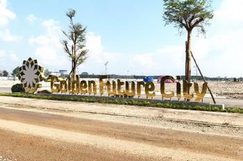 Đất nền Golden Future City ngay KCN Bàu Bàng, giá chỉ 610 triệu/ nền , tặng ngay 5 chỉ vàng